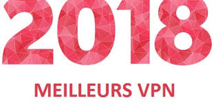Meilleur VPN 2018