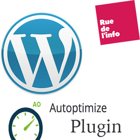 Wordpress Auptimize Plugin - Rue de l'info